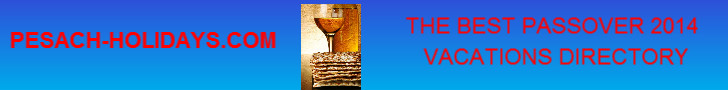 PASSOVER 2014 PROGRAMS PASSOVER2014 PESACH HOLIDAYS KOSHER PROGRAMS HOTELS TOTALLY JEWISH TRAVEL.jpg